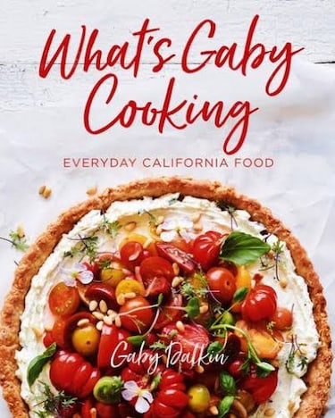 What's Gaby Cooking Everyday California Food book cover